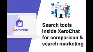 Search Tools Inside XeroChat For Comparison & Search Marketing Video