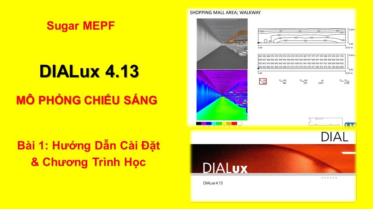 Dialux 4.13 – Bài 1: Hướng Dẫn Cài Đặt & Chương Trình Học   Sugar MEPF