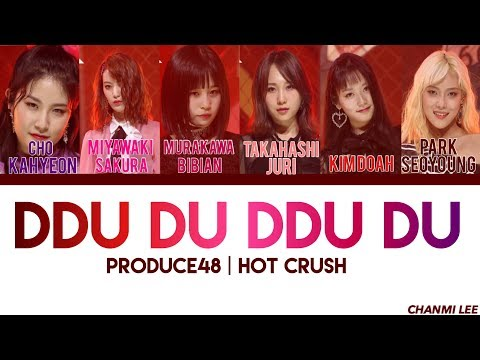 PRODUCE48 - DDU DU DDU DU (뚜두뚜두) Color Coded Lyrics (ENG/ROM/HAN)