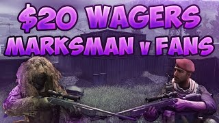 MWR $20 Wager Matches - Marksman vs Fans