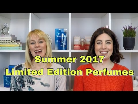 Summer 2017 Limited Edition Perfumes   The Perfume Pros