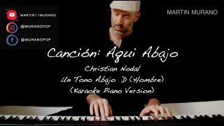 Aquí Abajo - Tono Hombre (D) - Christian Nodal - Karaoke Acústico