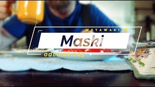 Wstawaki [105] Maski