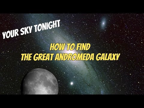 How To Find The Great Andromeda Galaxy
