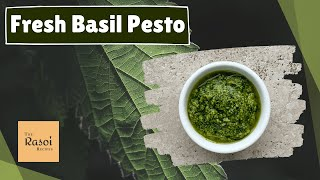 Fresh Basil Pesto | The Rasoi Recipes