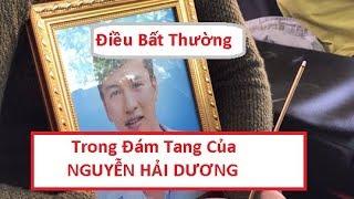 Kinh Dị Di ảnh Nguyễn Hải Dương chớp mắt - trong clip dam tang của anh !!!