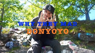 DONYOYO - WHY THEY MAD prod. by DONYOYO (OFFICIAL VIDEO)