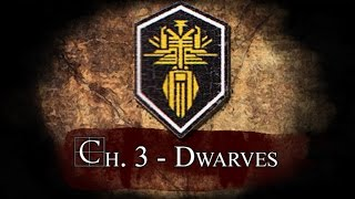Dragon Age Inquisition Lore: Ch.3 - The Dwarves