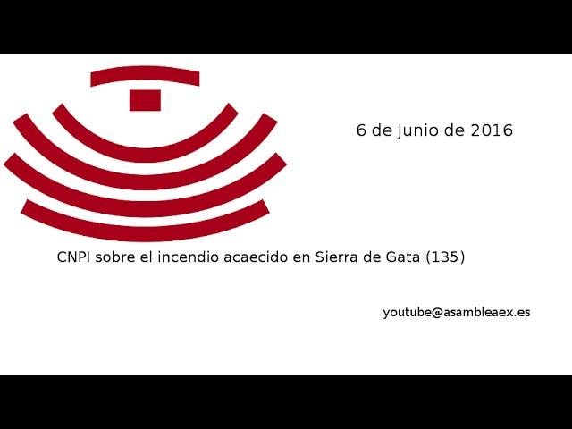 CNPI sobre el incendio en Sierra de Gata (135), 06-06-2016. Presentación de conclusiones
