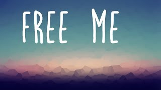 Sia - Free Me Lyrics