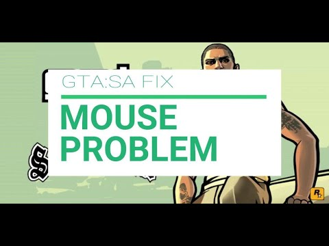 Fix Mouse Problem On GTA:San Andreas 🎮 | Windows 10
