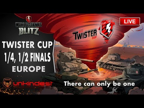 WoT Blitz Twister Cup Europe 1/4 and 1/2 FINALS