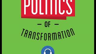 55: The Politics of Transformation - Kylee Fitzpatrick