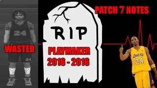 nba 2k17 patch 7 r i p playmakers shot creators slashers sharpshooters