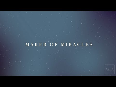 Maker Of Miracles (Official Lyric Video) –Austin & Lindsey Adamec