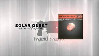 Solar Quest Acid Air Raid Original Mix