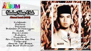 "Download Lagu Full Album "" Ideologi Sikap Otak "" - AHMAD BAND 1998 mp3"