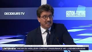 L'Interview - Gestion de Fortune - Lifinity Europe, Oscar du contrat d'assurance vie luxembourgeois