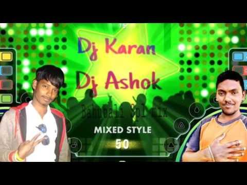Bahubali new mix Dj ashok &dj Karan