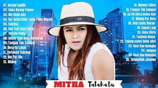 Download lagu Mitha Talahatu Full Album Terbaru 2021 - Lagu Ambon Paling Enak Didengar Terbaru 2021 Populer