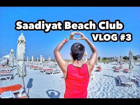 Saadiyat Beach Club Abu Dhabi (Vlog#3)