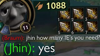 Jhin but instead of liking 4 he likes 6 infinity edges