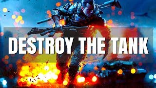 Battlefield 4 Gameplay - Destroy the Tank HD (3/25)