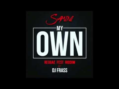 Samini - My Own [Reggae Fest Riddim] (Audio Slide)