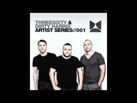ThreeSixty & Dirty Harris - Artist Series Volume 1 (Maquina Music)
