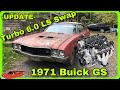 6.0 LS Swapped 1971 Buick GS: Budget Power At Its Finest - bonus / update episode
