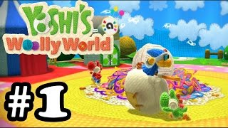 Yoshi's Woolly World - Gameplay Walkthrough Part 1 [ HD ]