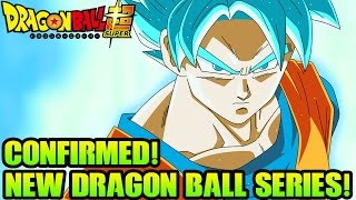 NEW Dragon Ball Z Series CONFIRMED!! Dragon Ball Super Coming July 2015!! Updates & More!