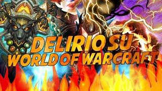 DELIRIO SU WORLD OF WARCRAFT!!! [WORLD OF WARCRAFT ITA] EP. 6