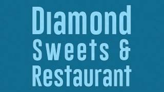 Diamond Sweets & Restaurant - Indian Restaurant in Surrey, BC
