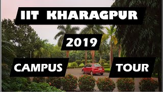 IIT Kharagpur Campus Tour | Campus Tour 2019 | New campus tour