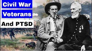 Did Civil War Veterans Have PTSD?