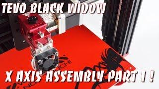 Tevo Black Widow X axis assembly