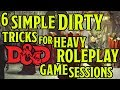 Running Heavy Roleplay Sessions in Dungeons and Dragons 5th Edition