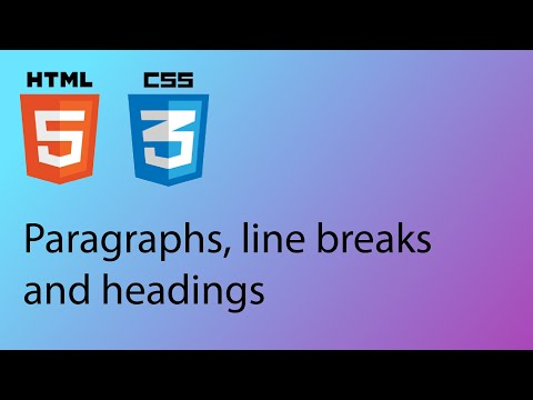 HTML & CSS 2020 Tutorial 2 - Paragraphs, Headings And Line Breaks