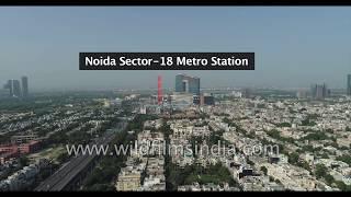 Noida Sector 18 Metro Station - aerial flight