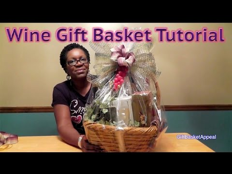 How to Make a Wine Gift Basket | DIY GIFTS
