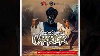 Fancy Gadam  - Warrior ( Audio Slide)