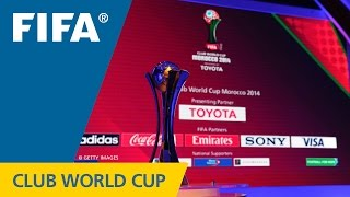 RELIVE: FIFA Club World Cup Morocco 2014 - Official Draw