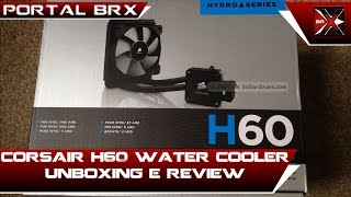 corsair water cooler h60 unboxing e review portal brx