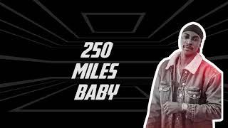 #250Miles #Step #OfficialAudio