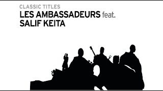 Les Ambassadeurs - Mandjougoulon (feat. Salif Keïta)