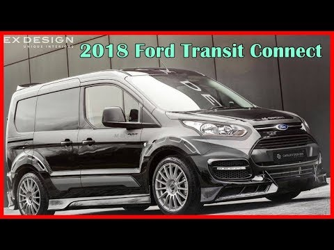 2018 ford transit connect picture gallery youtube. Black Bedroom Furniture Sets. Home Design Ideas