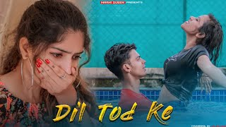 O Dil Tod Ke | Hasti Ho Mera | B Praak | Sad Love Story | Maahi Queen | Hindi Song 2020