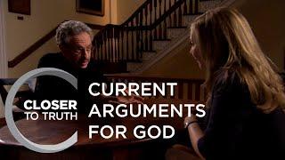 Current Arguments for God | Episode 1006 | Closer To Truth
