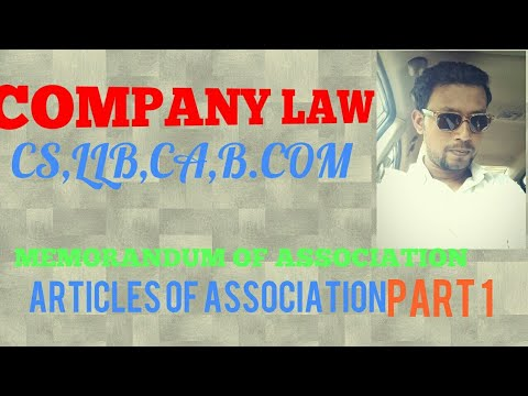 Memorandum ||Articles of Association||Company Law||CA IPC||CS EXECUTIVE||Alterations in MOA,AOA